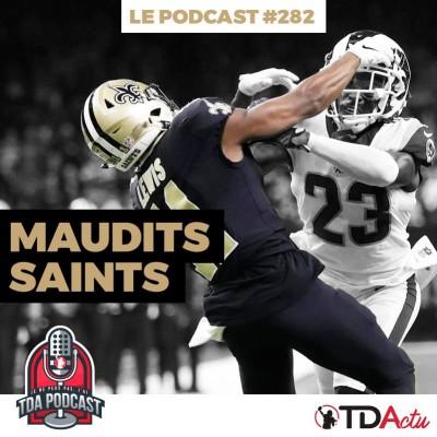 TDA Podcast n°282 - Finales de conférence : maudits Saints cover
