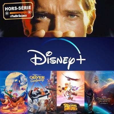 * HORS-SÉRIE * Disney + : Soyez sympas, revoyez-les !