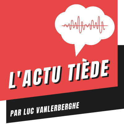 L'Actu Tiède #2 - La mise en examen d'Agnès Buzyn cover