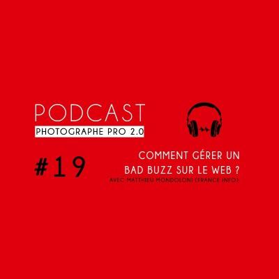 #19 - Matthieu Mondoloni (France Info) : gérer un buzz sur les réseaux sociaux cover