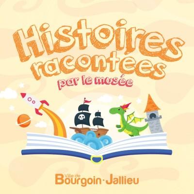 Image of the show Histoires racontées par le Musée de Bourgoin-Jallieu