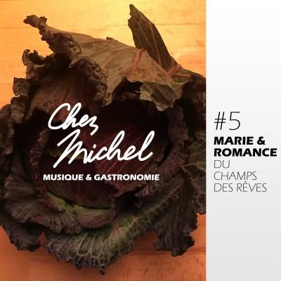 Chez Michel #5 - Marie & Romance du Champ des Rêves cover