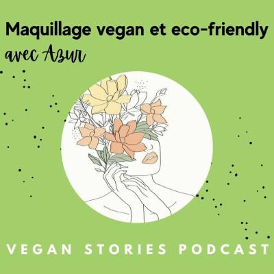 Le maquillage vegan et eco-friendly avec Azur cover