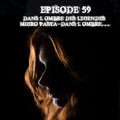 #59 Micro Pasta 09 - Dans l'ombre... cover