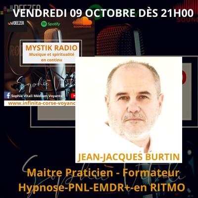 Image of the show Hypnose! l'émission Invité: Jean-Jacques Burtin Hypnothérapeute certifié sur Mystik Radio