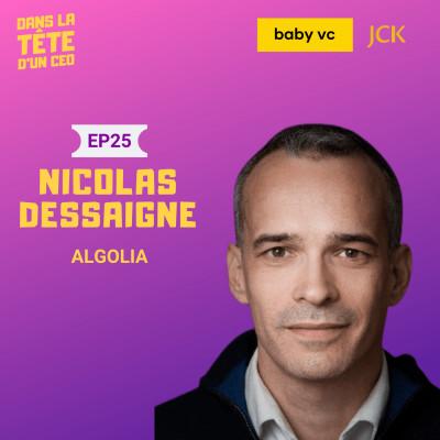 #25 Nicolas Dessaigne (Algolia) : Sur le lancement d'Algolia, le développement à l'international, le parcours de Nicolas & plus cover