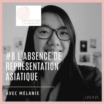 #8 - L'absence de représentation asiatique cover