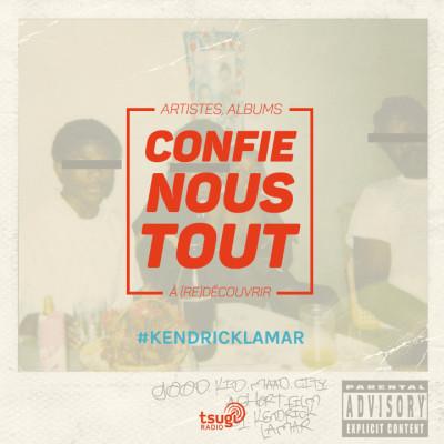 image Confie-nous tout avec Jean Fromageau : Kendrick Lamar