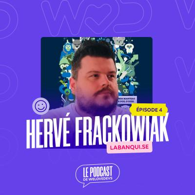 #4 - Hervé Frackowiak - La bienveillance du manager fait la différence cover