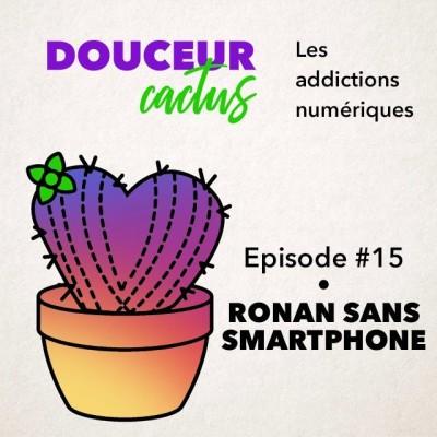 Episode 15 • Ronan sans smartphone cover