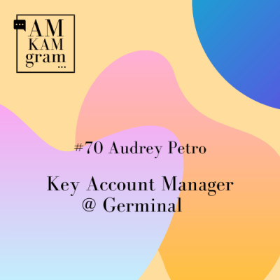 Episode 70 : Audrey, Key Account Manager chez Germinal cover