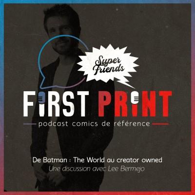 De Batman : The World au creator owned : une discussion avec Lee Bermejo [SuperFriends VO] cover