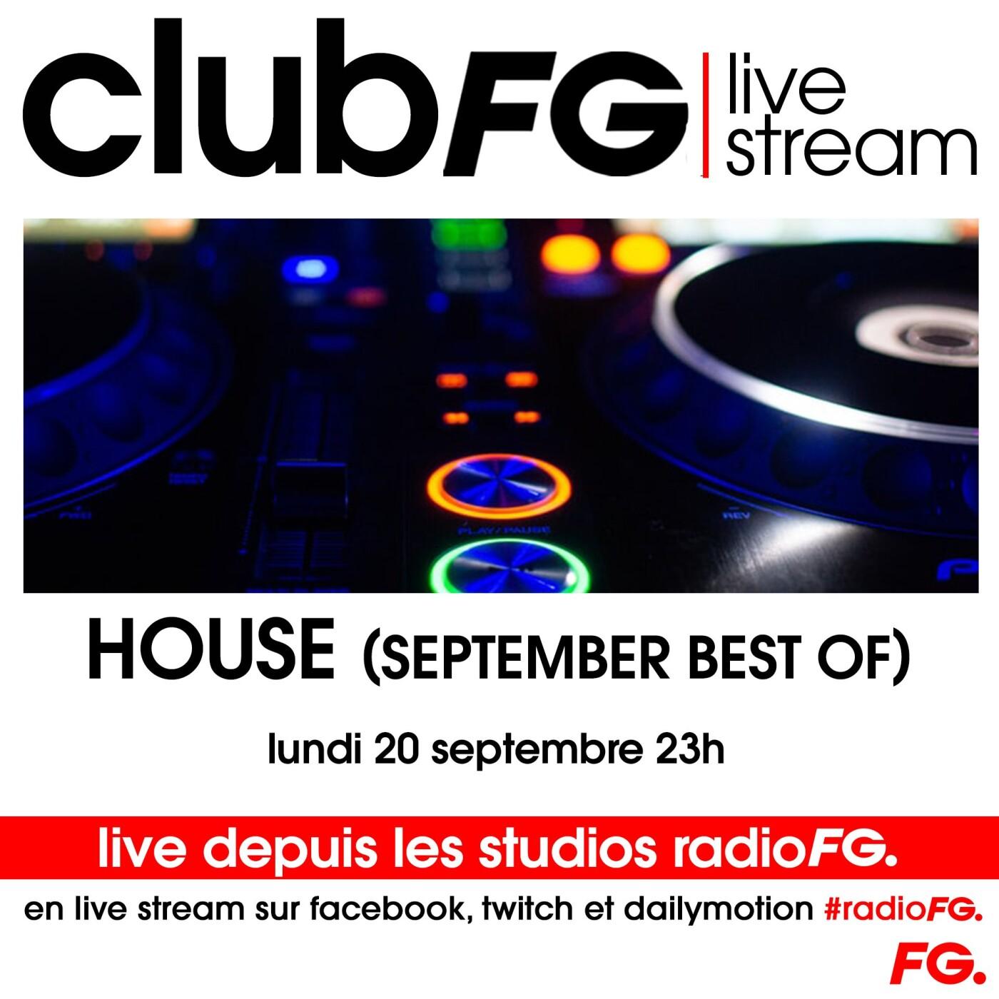 CLUB FG LIVE STREAM : BEST OF HOUSE SEPTEMBER