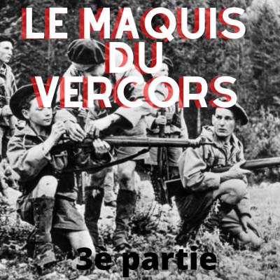 Le maquis du Vercors- Episode 3 cover