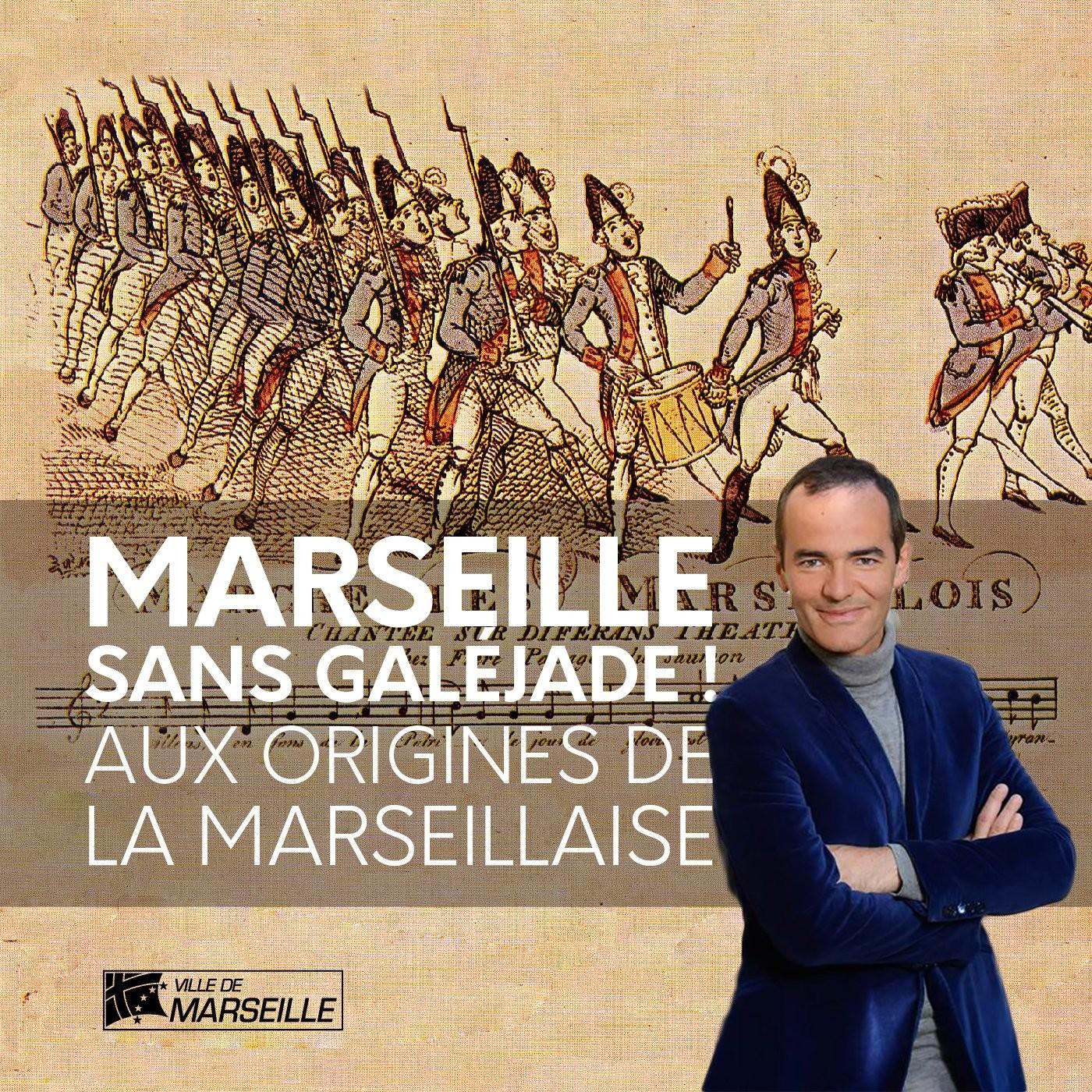 #2 - Aux origines de la Marseillaise