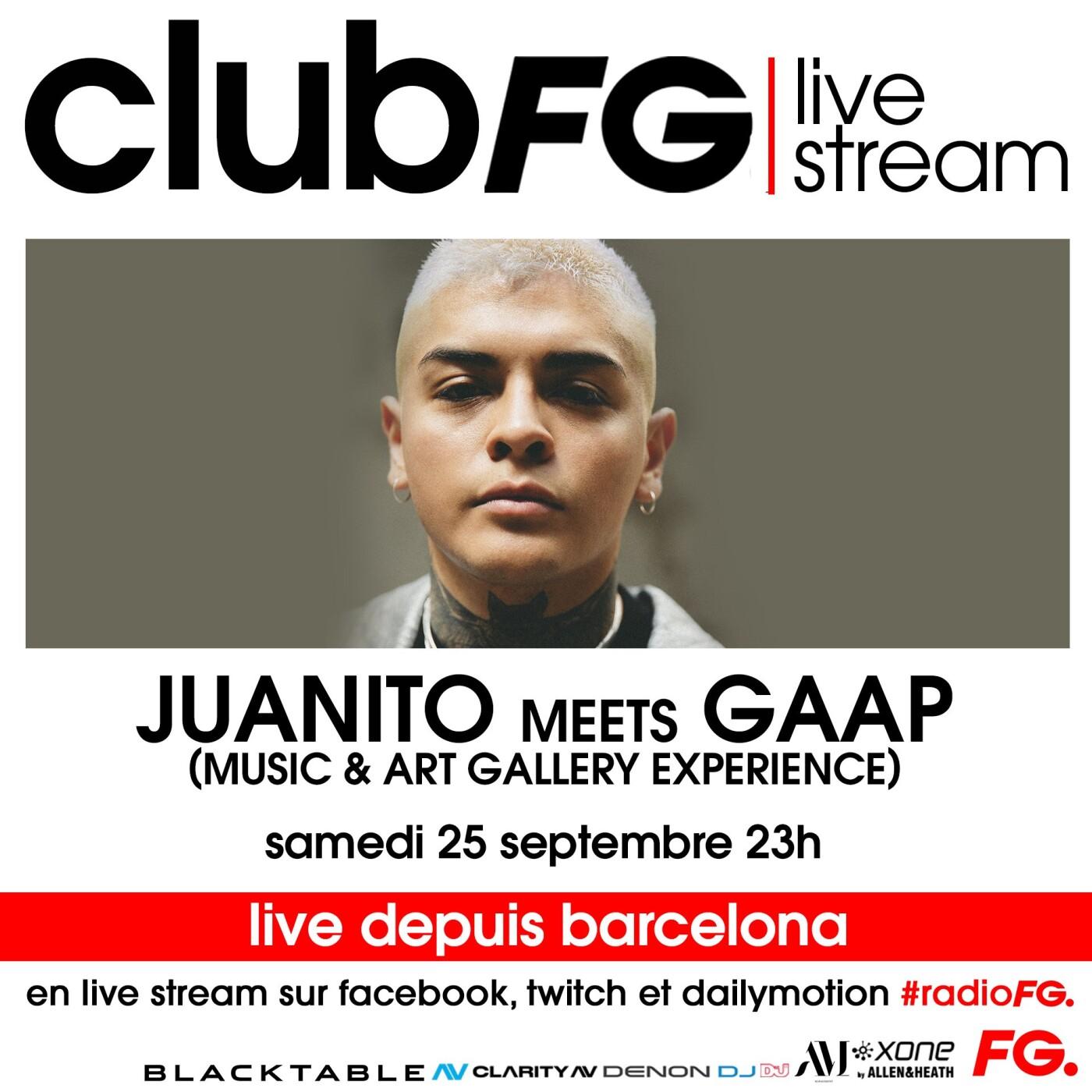 CLUB FG LIVE STREAM : JUANITO