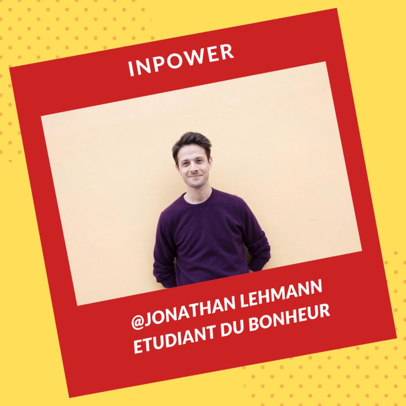 Jonathan Lehmann (partie 2) - Etudiant du bonheur