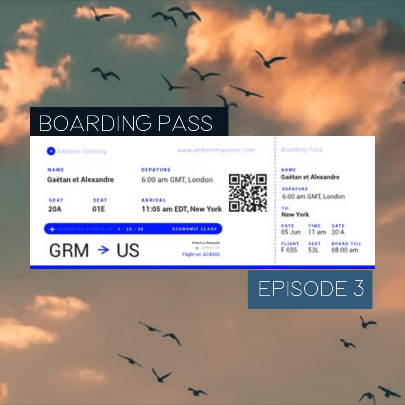 Boarding Pass 003 ✈️ Helios et Lamasz