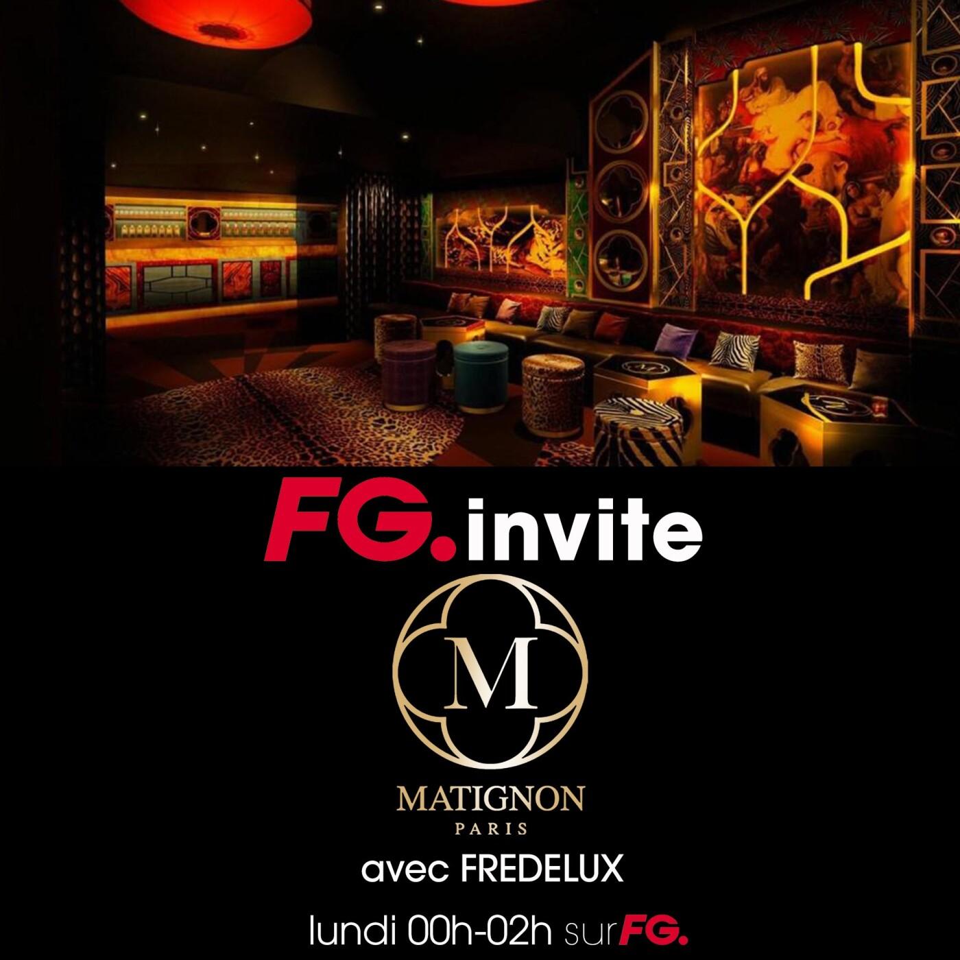 FG INVITE : LE MATIGNON PARIS