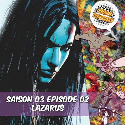 ComicsDiscovery S03E02 : Lazarus cover