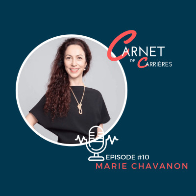 #10 - Marie Chavanon - Changement, Défis et Digital cover
