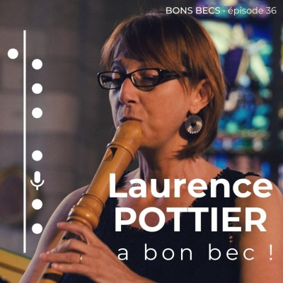 Épisode 36 • Laurence Pottier a bon bec ! cover