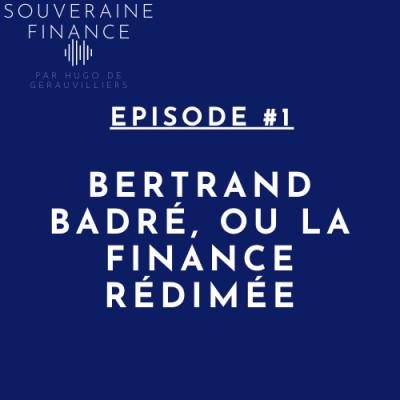 1. Bertrand Badré, ou la finance rédimée cover