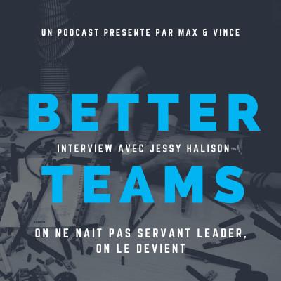 On ne naît pas servant leader, on le devient - Interview avec Jessy Halison cover