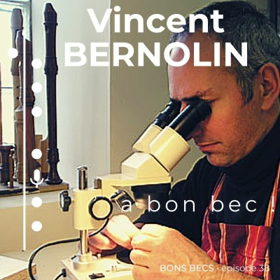 Épisode 38 • Vincent BERNOLIN a bon bec ! cover