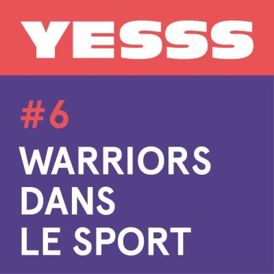 YESSS #6 - Warriors dans le sport cover