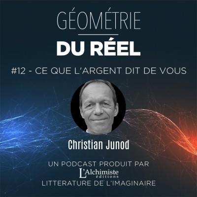 """#12 - """"Ce que l'argent dit de vous"""", avec Christian Junod cover"""