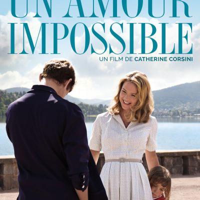 image Ciné Parler #20 | Critique du film UN AMOUR IMPOSSIBLE