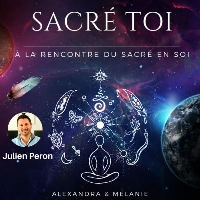 SACRÉ TOI - Épisode 5 : Sacré Julien PERON cover