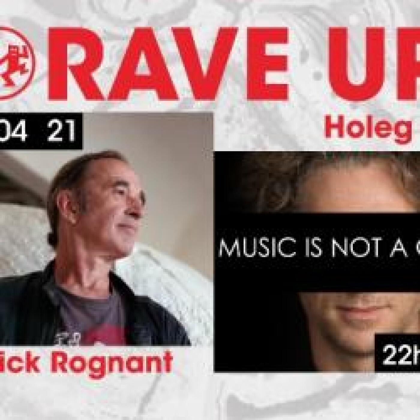 RAVE UP : HOLEG SPIES
