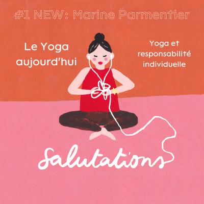 Thumbnail Image #1 NEW: Marine Parmentier - Yoga et responsabilité individuelle