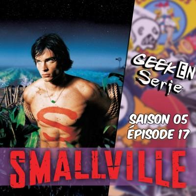 Geek en série 5x17: Smallville cover