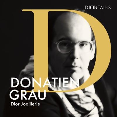 [Dior Joaillerie] Donatien Grau, philosophe & critique d'art, échange sur les représentations & le pouvoir du bijou dans l'histoire de l'art cover