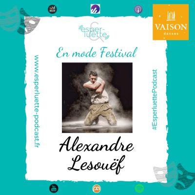 """image """"En mode Festival"""" - Alexandre Lesouëf - Ceux-L, tu es. Seul,tué."""