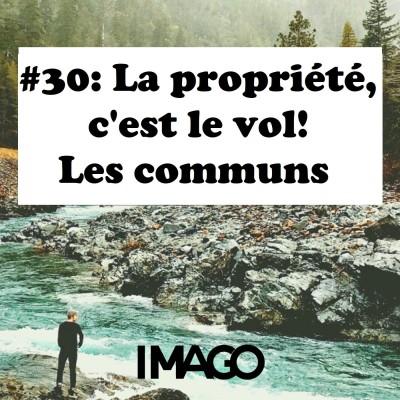#30: La propriété, c'est le vol! Les communs cover