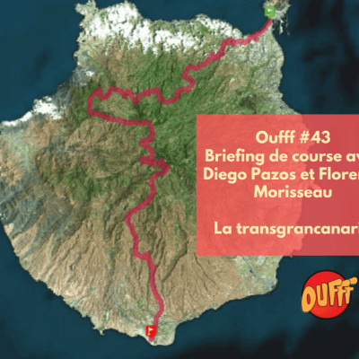 #43 - Briefing de course - La Transgrancanaria cover