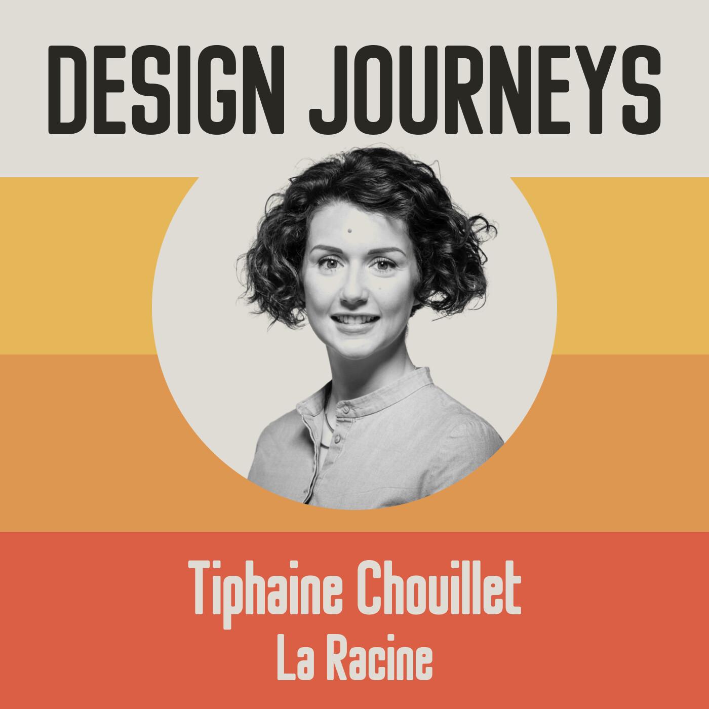 #28 Tiphaine Chouillet - La Racine - Concevoir des produits physiques