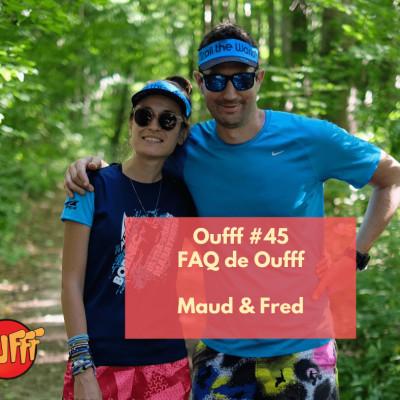 #45 - FAQ de Oufff - Maud & Fred, les créateurs de Oufff cover