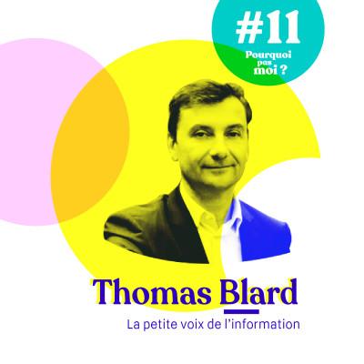 #11 Thomas Blard - Mr Bourse chez LCI, entrepreneur et désormais banquier d'affaire ; la petite voix de l'information cover
