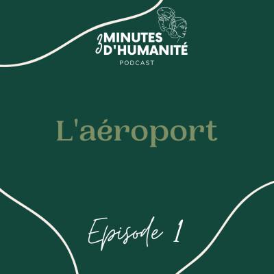 Épisode 1 - L'aéroport cover