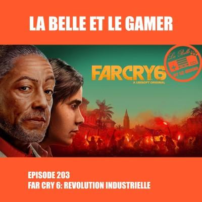Episode 203: Far Cry 6: Révolution industrielle cover