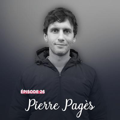 #26 - Pierre Pagès, la vie comme elle vient - Saisir la balle au bond cover
