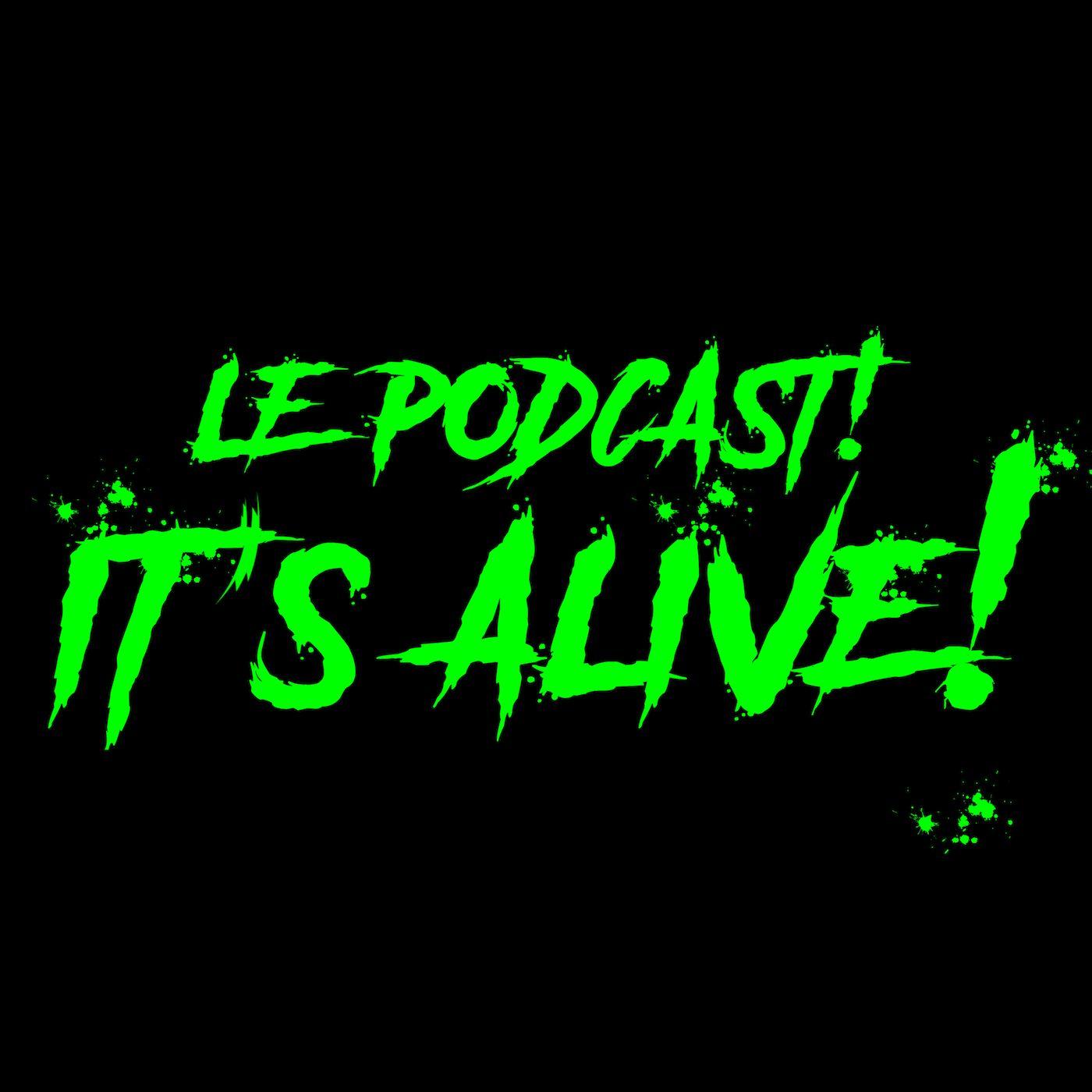 It's Alive! #01