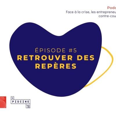 Cover' show 5/6 : Hors série : Face à la crise, les entrepreneurs à contre-courant : #5 : Retrouver des repèr avec Urbania, Illuxi & Pixmob