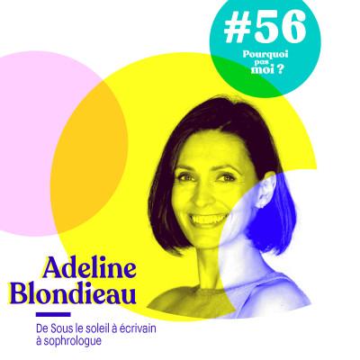 56 Adeline Blondieau : De sous le soleil à écrivain et sophrologue cover