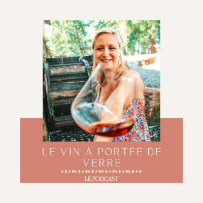 Image of the show Le vin à portée de verre